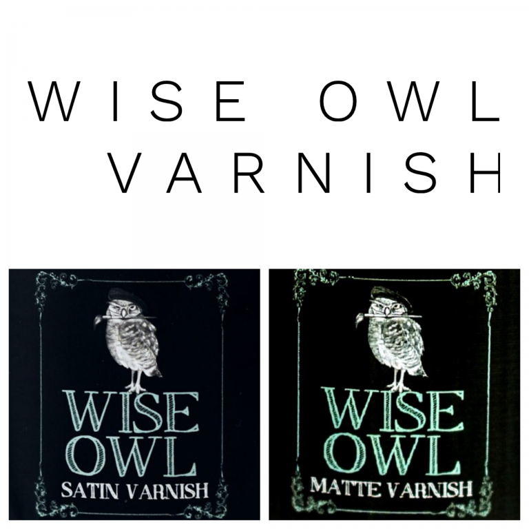 wise owl varnish satin and matte
